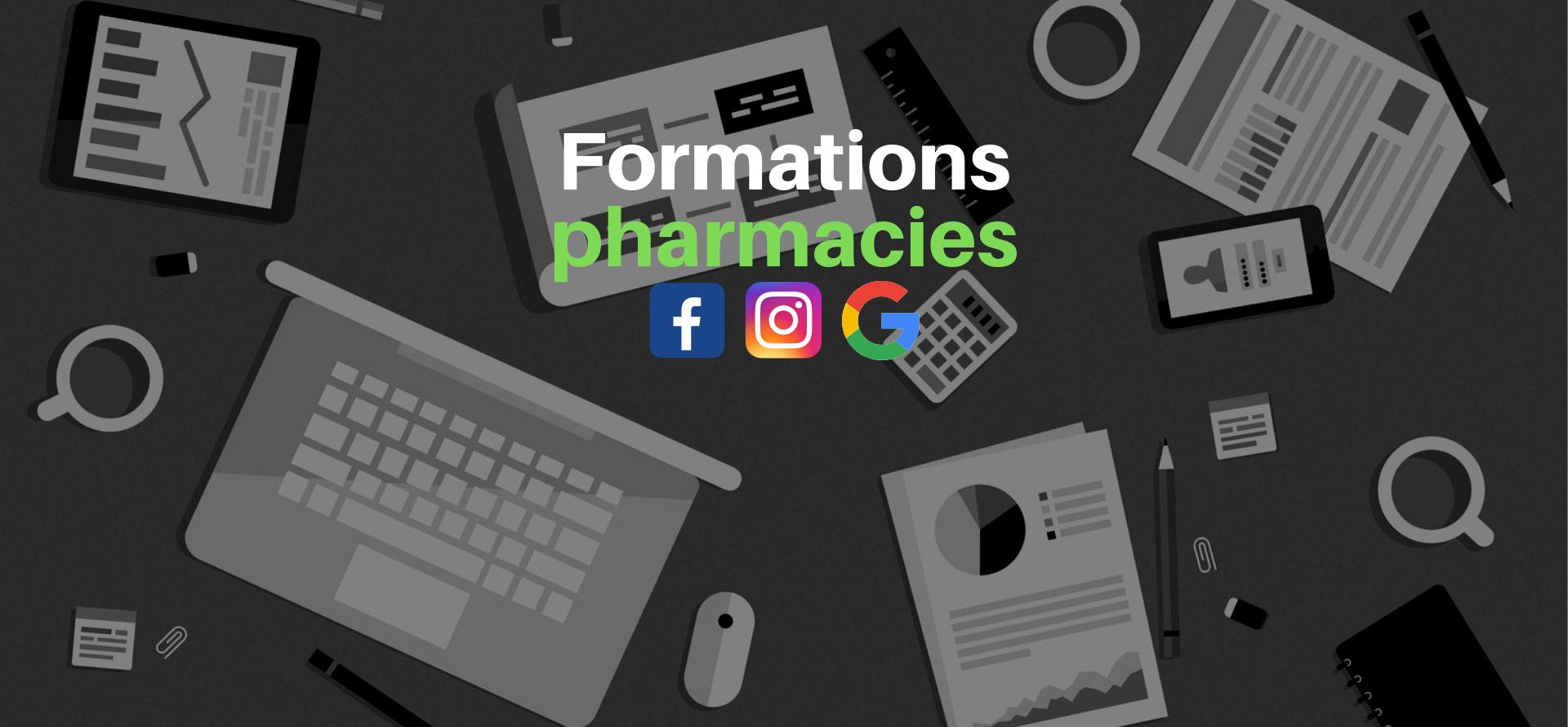 formation facebook instagram google pharmacie